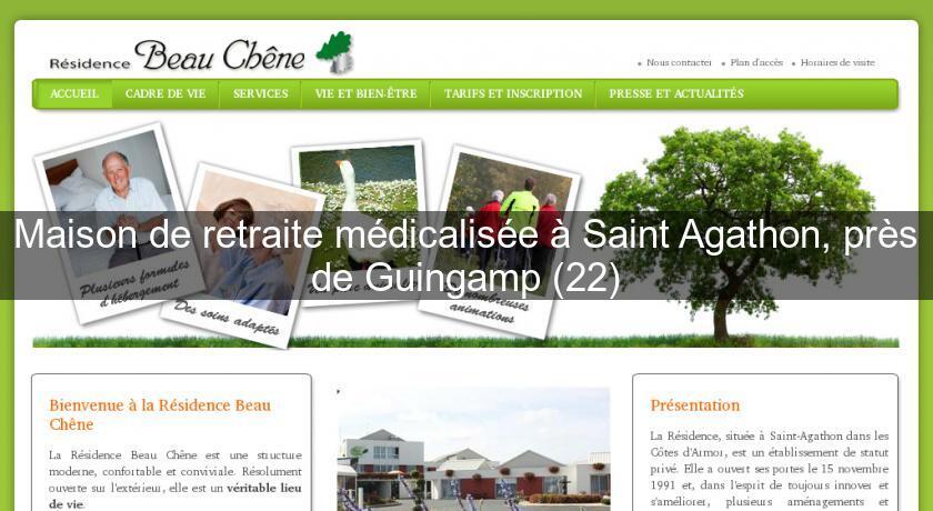 Maison de retraite m dicalis e saint agathon pr s de for Annuaire maison de retraite