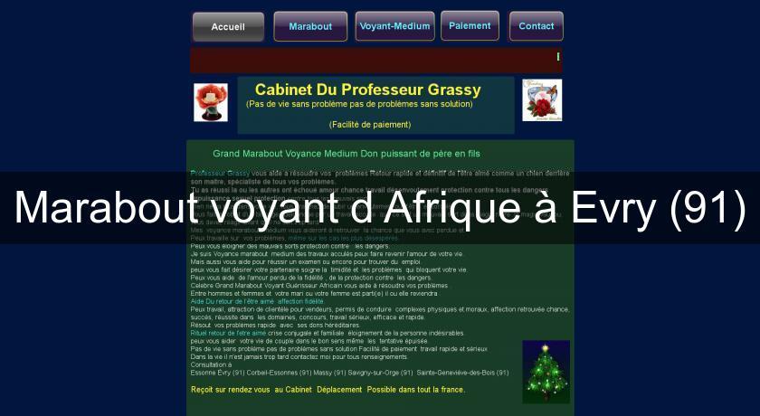 9c4839fe5ae2c4 Marabout voyant d Afrique à Evry (91) Voyance