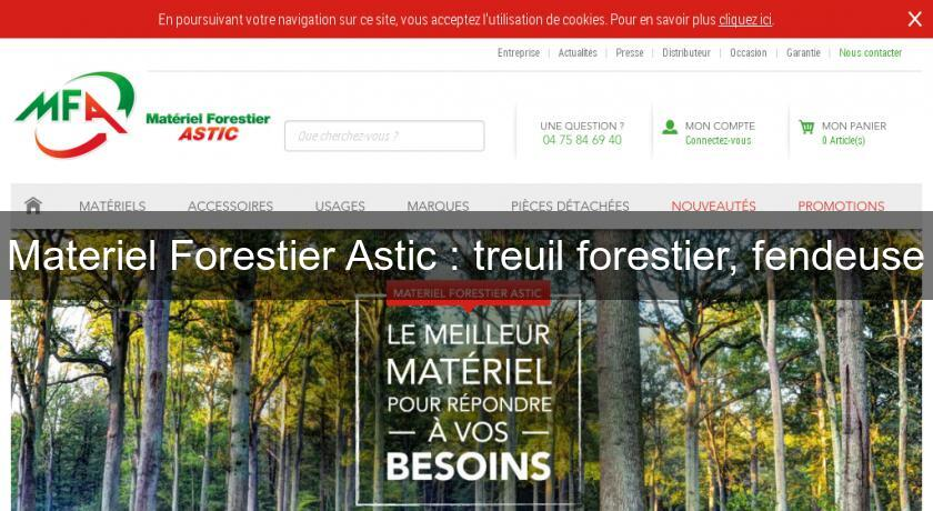 materiel forestier astic occasion