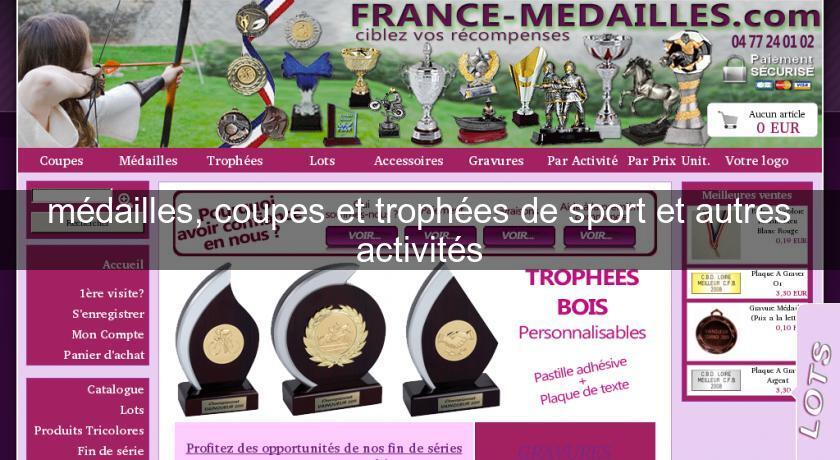 M dailles coupes et troph es de sport et autres activit s autres sites - Medailles coupes trophees ...