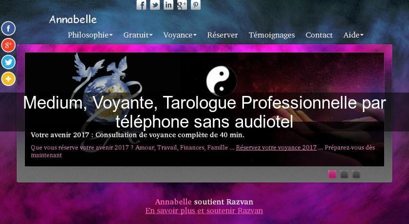 d35f50a74c1de3 Medium, Voyante, Tarologue Professionnelle par téléphone sans audiotel  Voyance
