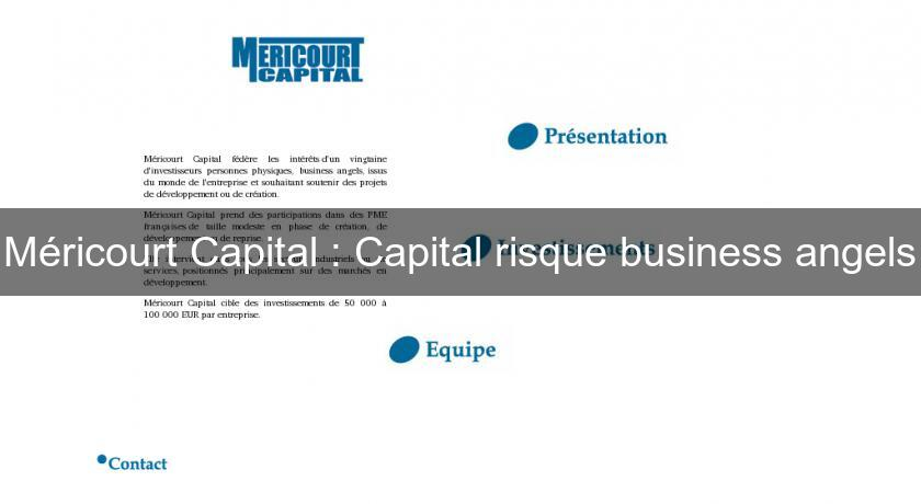 Méricourt Capital : Capital risque business angels