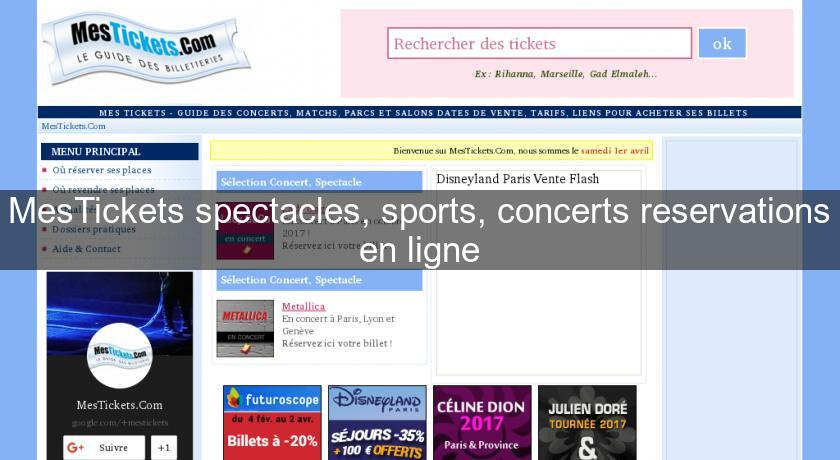 MesTickets spectacles, sports, concerts reservations en ligne