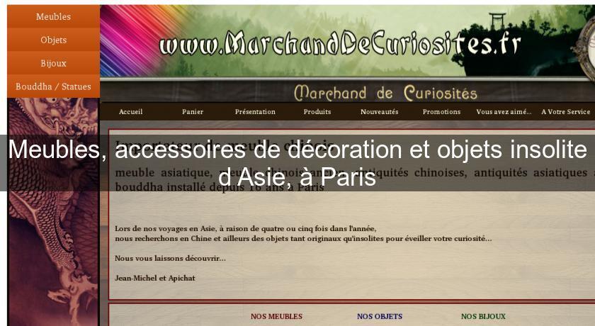 Meubles Accessoires De Decoration Et Objets Insolite D Asie A