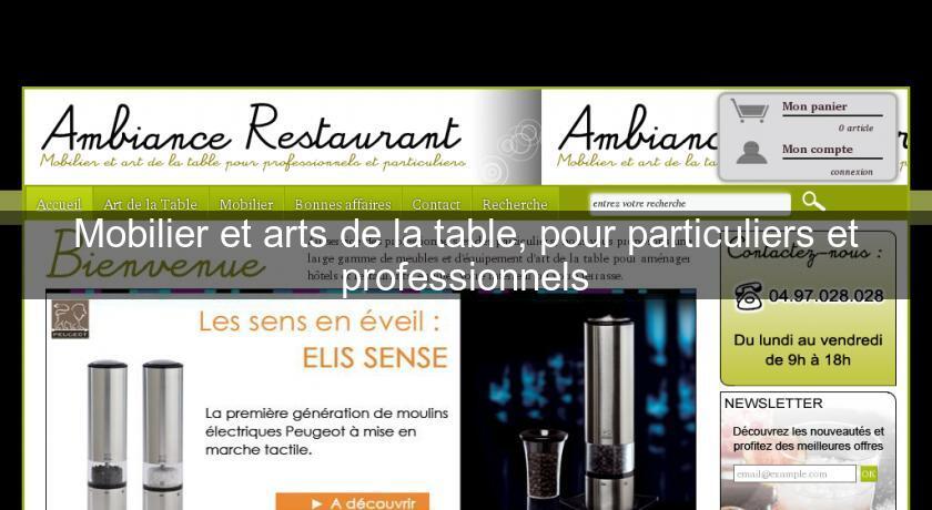 Mobilier et arts de la table pour particuliers et - Maison regionale des arts de la table ...