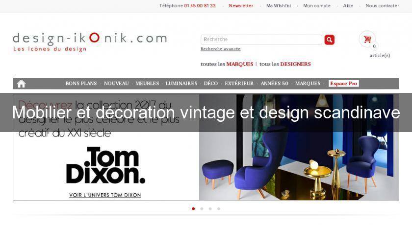 Mobilier Et Decoration Vintage Et Design Scandinave Meubles
