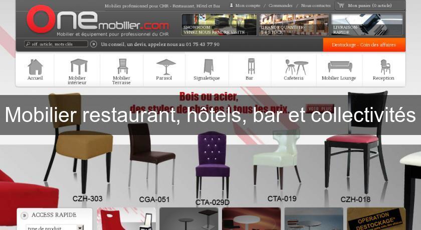 Mobilier Restaurant Hôtels Bar Et Collectivités Mobilier