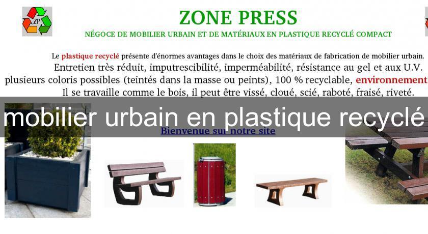 mobilier urbain en plastique recycl mobilier plastique. Black Bedroom Furniture Sets. Home Design Ideas