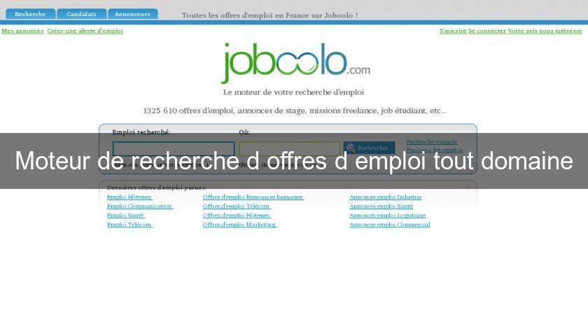moteur de recherche d u0026 39 offres d u0026 39 emploi tout domaine emploi