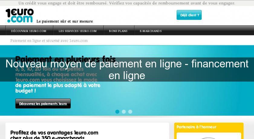 bfbcc6a113658b Nouveau moyen de paiement en ligne - financement en ligne Crédit  Consommation