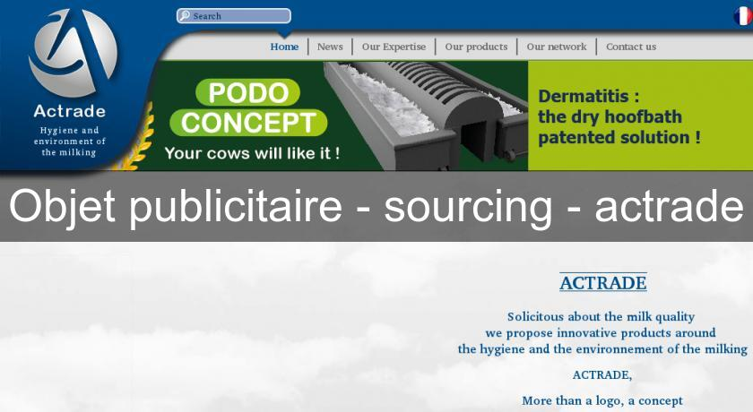 Objet publicitaire - sourcing - actrade