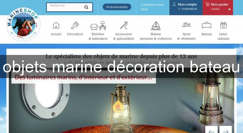 Objets marine d coration bateau d coration int rieure for Decoration marine maison