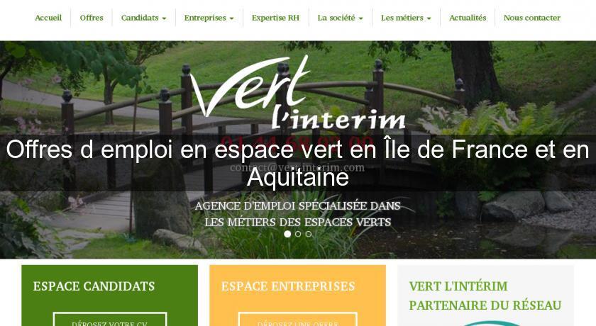 Offres d 39 emploi en espace vert en le de france et en for Emploi espace vert bourgogne