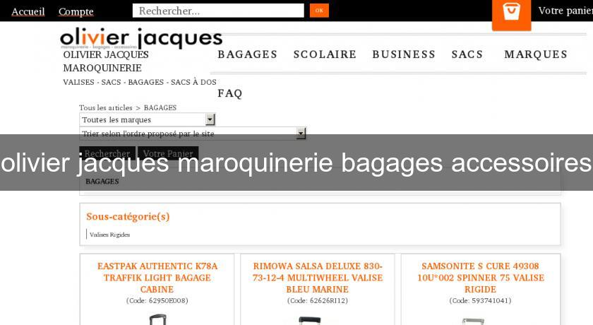 olivier jacques maroquinerie bagages accessoires