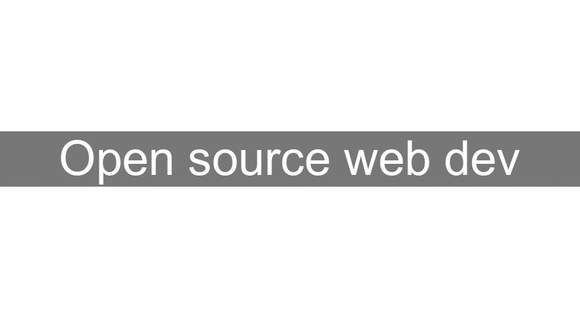 Open source web dev