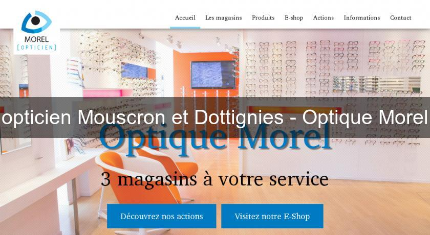 opticien Mouscron et Dottignies - Optique Morel