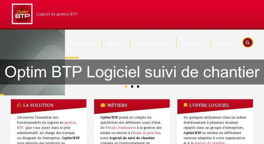 Optim 39 btp logiciel suivi de chantier logiciels de gestion for Logiciel suivi de chantier gratuit
