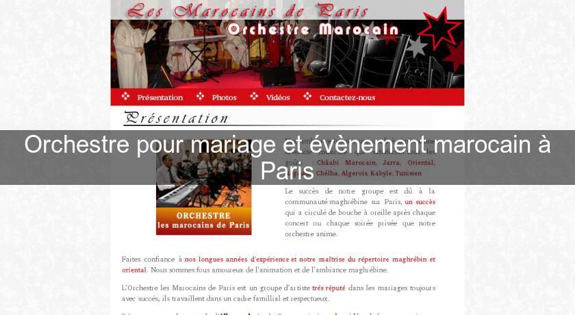 orchestre pour mariage et v nement marocain paris groupe musique. Black Bedroom Furniture Sets. Home Design Ideas