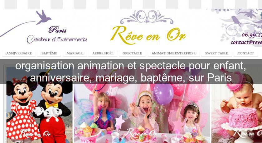 organisation animation et spectacle pour enfant anniversaire mariage bapt me sur paris. Black Bedroom Furniture Sets. Home Design Ideas