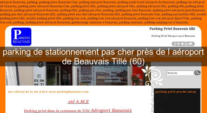 parking de stationnement pas cher pr s de l 39 a roport de beauvais till 60 gardiennage s curit. Black Bedroom Furniture Sets. Home Design Ideas