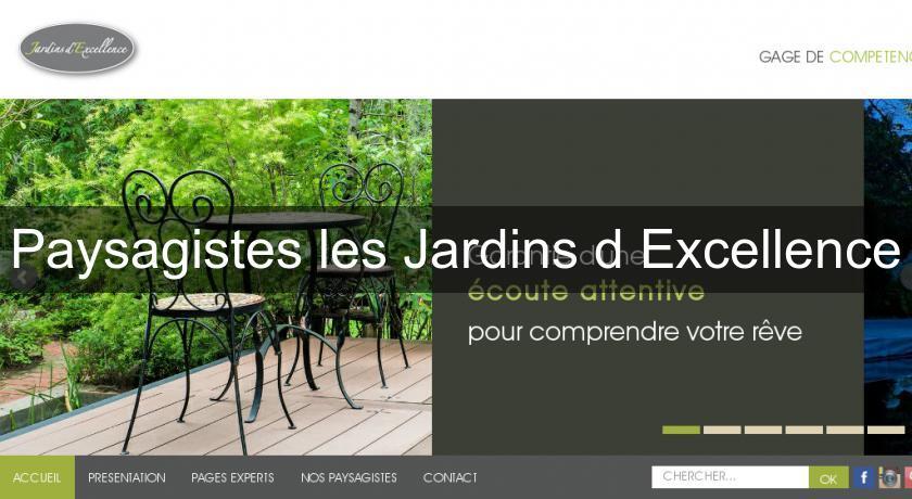 paysagistes les jardins d 39 excellence jardinier. Black Bedroom Furniture Sets. Home Design Ideas