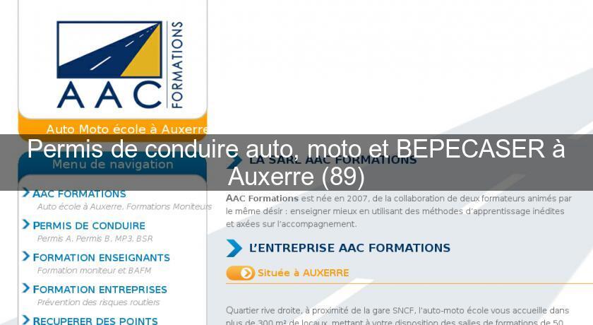Permis de conduire auto moto et bepecaser auxerre 89 - Formation auto entrepreneur chambre de commerce ...