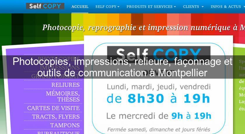 Photocopies Impressions Relieure Faconnage Et Outils De Communication A Montpellier Services Aux Entreprises