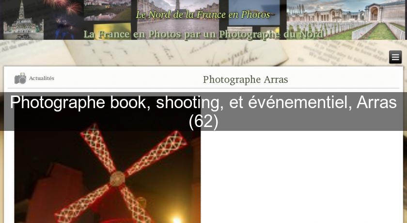 Photographe book, shooting, et événementiel, Arras (62)