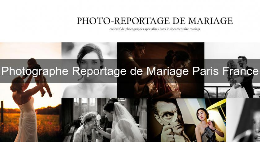 Photographe Reportage de Mariage Paris France