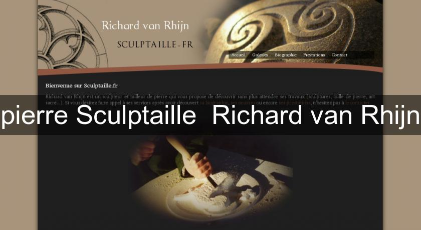 pierre Sculptaille  Richard van Rhijn