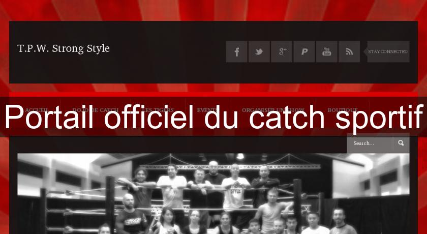Portail officiel du catch sportif