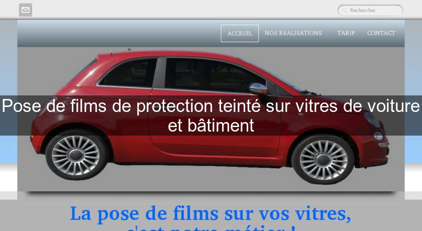 pose de films de protection teint sur vitres de voiture et b timent tuning. Black Bedroom Furniture Sets. Home Design Ideas