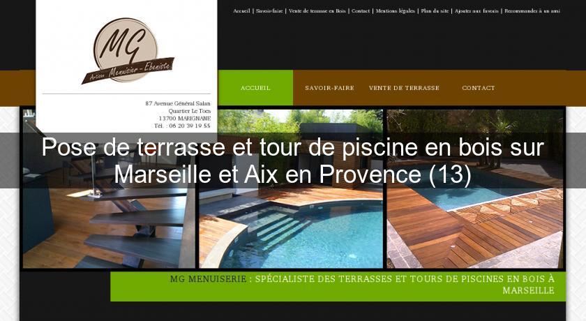 pose de terrasse et tour de piscine en bois sur marseille et aix en provence 13 menuisier. Black Bedroom Furniture Sets. Home Design Ideas