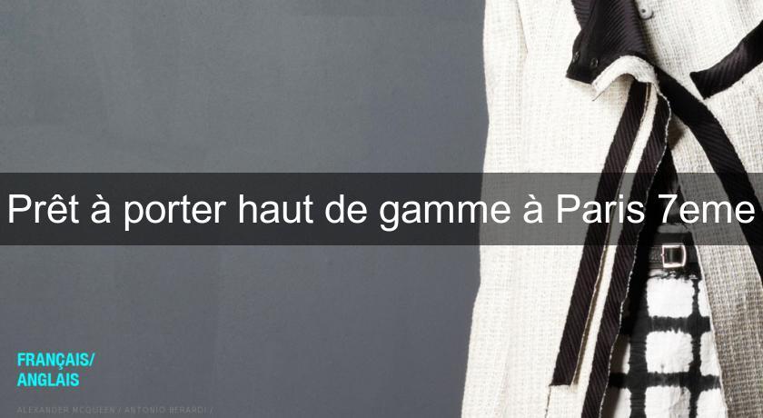 Prêt à Porter Haut De Gamme à Paris Eme Pret à Porter Femme - Pret a porter haut de gamme femme