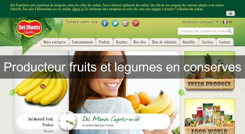 Producteur fruits et legumes en conserves