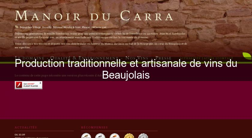 Production traditionnelle et artisanale de vins du Beaujolais