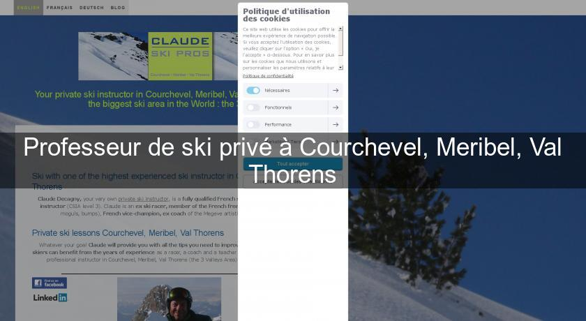 Professeur de ski privé à Courchevel, Meribel, Val Thorens