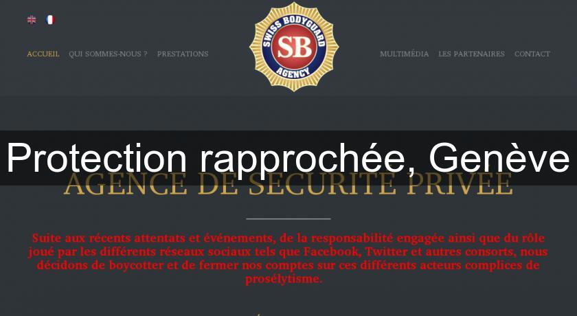 Protection Rapprochee Geneve Gardiennage Securite