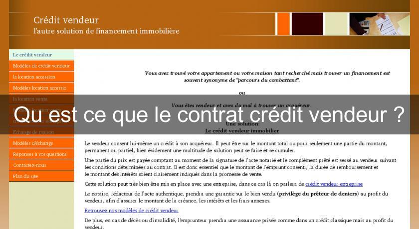 Qu 39 est ce que le contrat cr dit vendeur cr dit immobilier - Qu est ce qu un credit vendeur ...