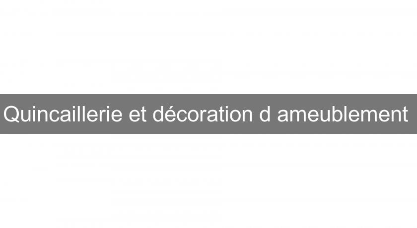48098bb6e588 Quincaillerie et décoration d ameublement Décoration intérieure