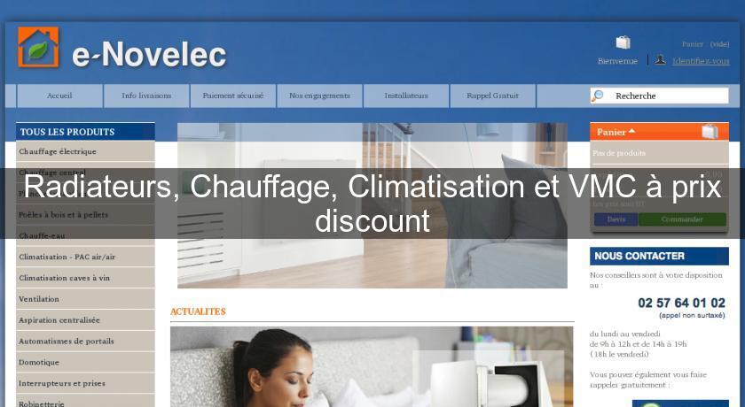 Radiateurs chauffage climatisation et vmc prix for Prix climatisation maison