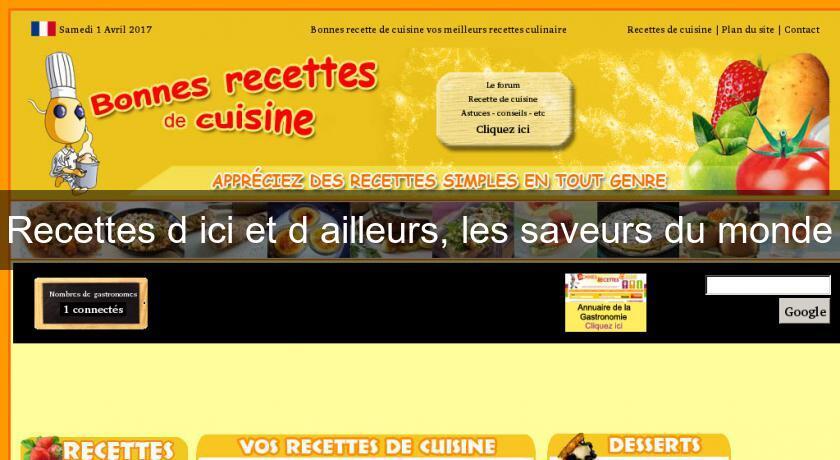 Recettes D Ici Et D Ailleurs Les Saveurs Du Monde Recettes Cuisine