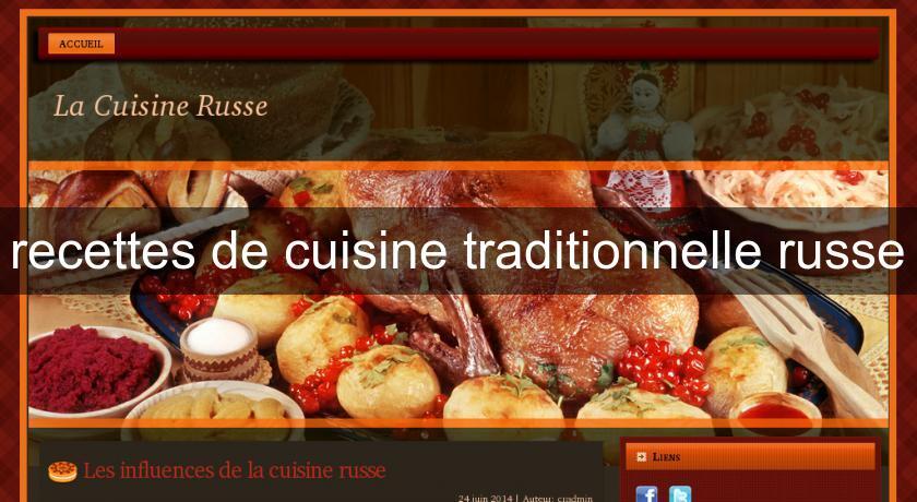 Recettes de cuisine traditionnelle russe recettes cuisine - Recette cuisine provencale traditionnelle ...
