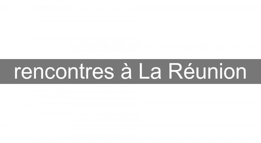 Rencontre 974 lyon web rencontres aurillac site rencontre