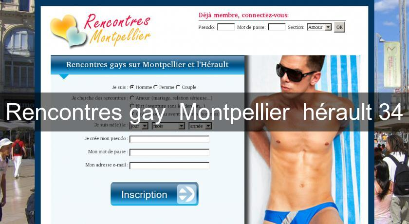 Rencontres gay  Montpellier 'hérault 34