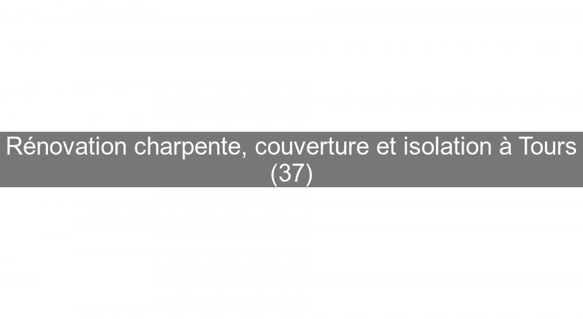 charpente 37