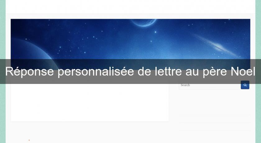 Site Lettre Au Pere Noel.Reponse Personnalisee De Lettre Au Pere Noel Scrapbooking