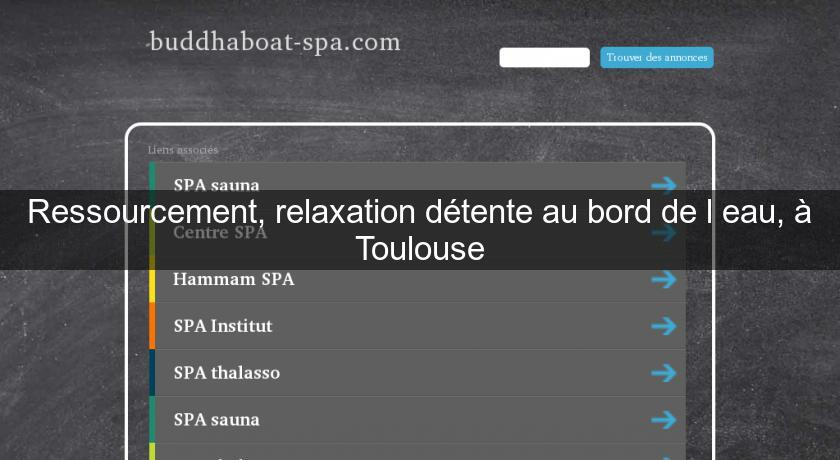 relaxation a toulouse