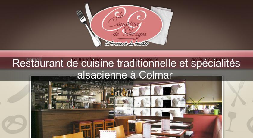 Restaurant de cuisine traditionnelle et sp cialit s alsacienne colmar restaurant alsace - Alsace cuisine traditionnelle ...
