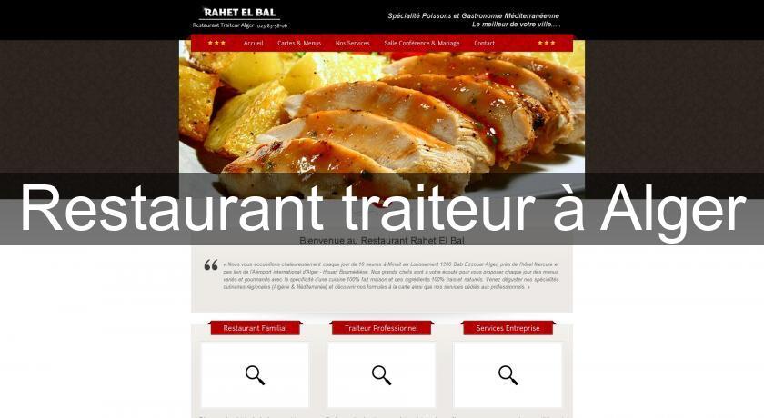 Restaurant traiteur à Alger Cuisine du Monde